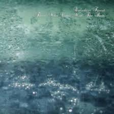 COLORLESS FOREST - Those Who Come With The Rain