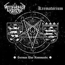 WAFFENTRÄGER  LUZIFERS / KREMATORIUM - German War Commando Split  CD