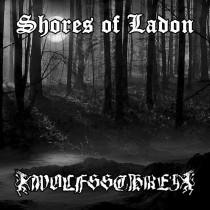 SHORES OF LADON / WOLFSSCHREI - Split LP