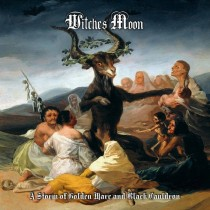 WITCHES MOON - A Storm of Golden Mare and Black Cauldron