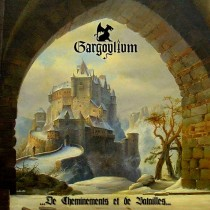 GARGOYLIUM - .​.​.​De Cheminements et de Batailles​.​.​.  DigiPak CD