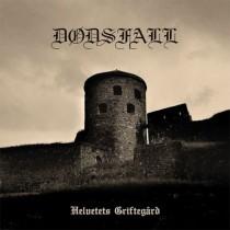 DODSFALL - Helvetets Griftegärd CD