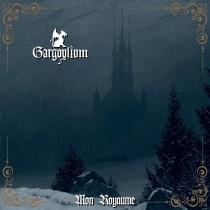 GARGOYLIUM - Mon Royaume DigiPak CD