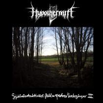 HYPOTHERMIA - Självdestruktivitet Född Av Monotona Tankegångar III DigiPak CD
