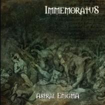 IMMEMORATUS - Astral Enigma