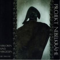 PROJEKT NEBELKÄRHE - Verloren und Vergessen (Die Triologie) CD
