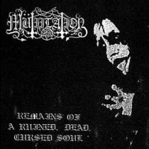 MÜTIILATION - Remains Of A Ruined, Dead, Cursed Soul DigiCD