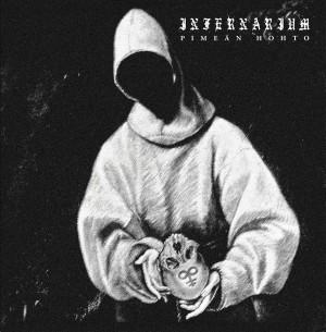 INFERNARIUM - Pimäen Hohto LP